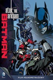 Batman: Atak na Arkham