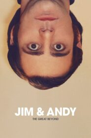Jim & Andy: The Great Beyond- Featuring a Very Special, Contractually Obligated Mention of Tony Clifton