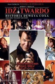 Idź twardo: historia Deveya Coxa