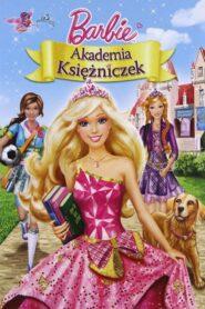 Barbie i Akademia Księżniczek