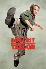 Drillbit Taylor: Ochroniarz amator