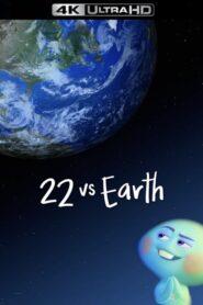 22 vs. Earth